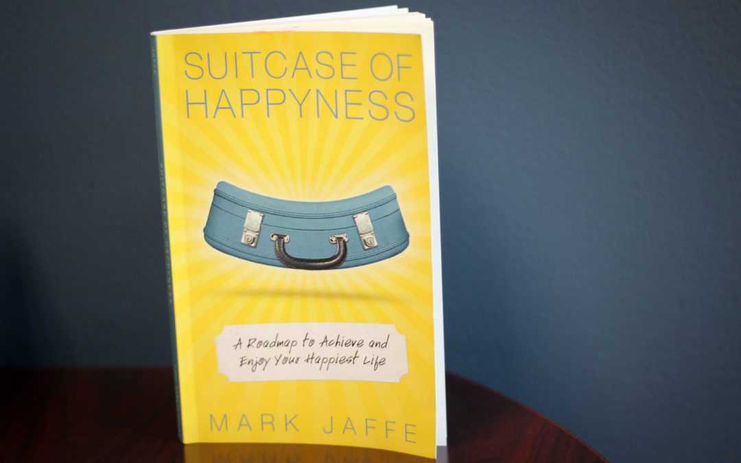 Living Your 'Happy-est' Life – Author Mark Jaffe on Happiness and Fulfillment