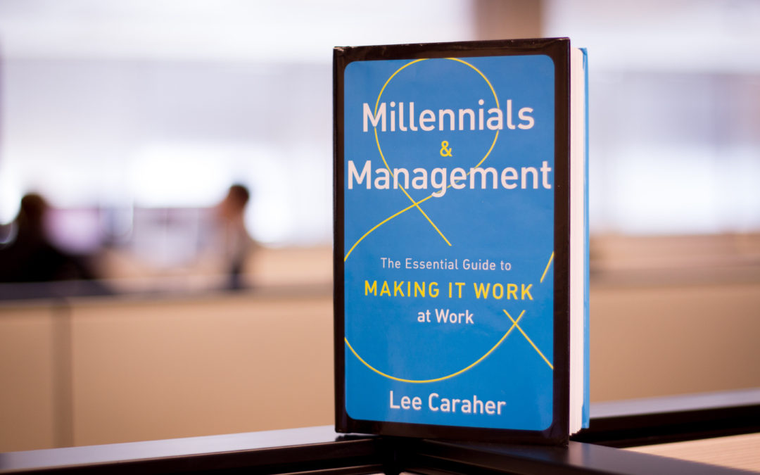 Millennials and Management with Author Lee Caraher